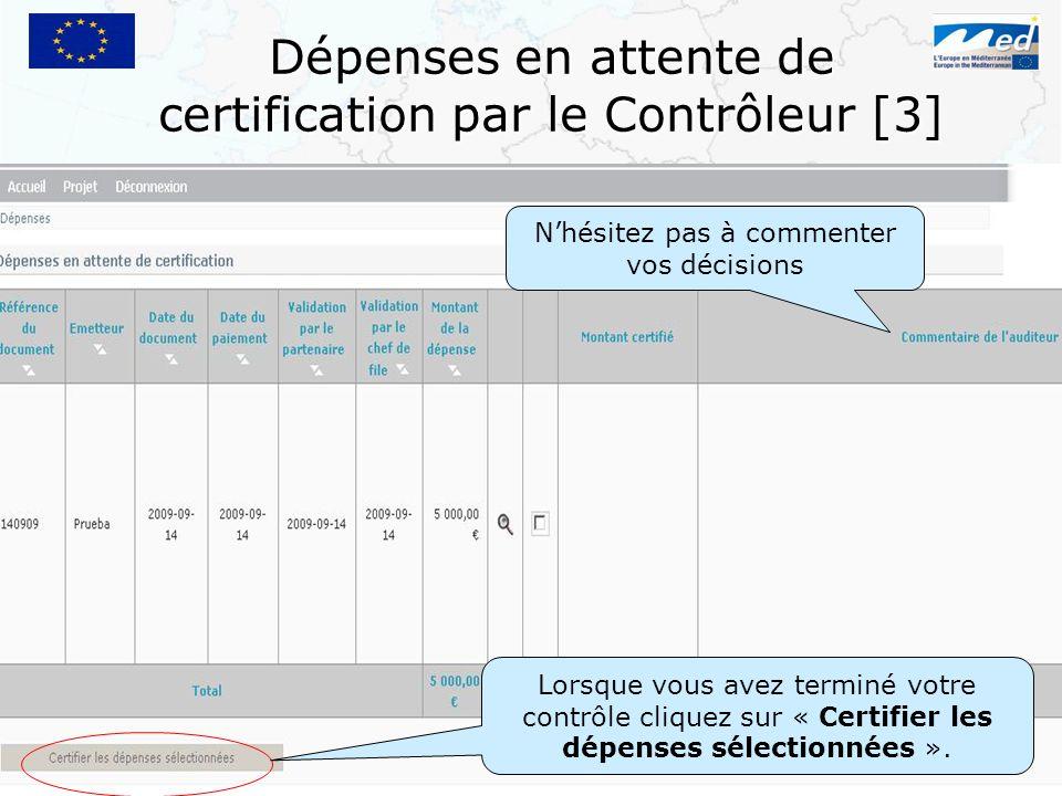 Dépenses en attente de certification par le Contrôleur [3]